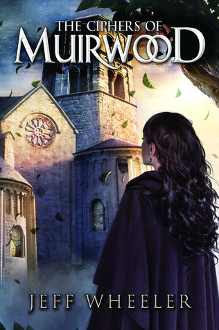 The Ciphers of Muirwood (Covenant of Muirwood, #2) Books