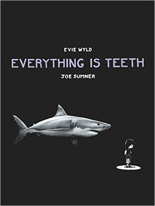 Everything Is Teeth Books