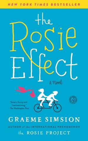 The Rosie Effect (Don Tillman, #2) Books