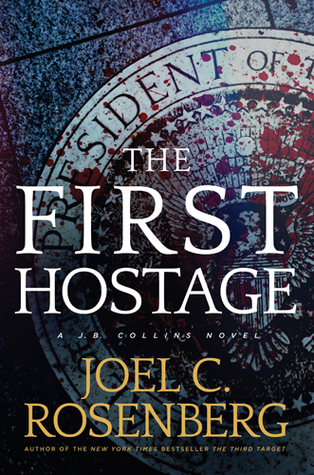 The First Hostage (J. B. Collins, #2) Books