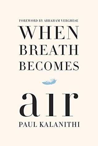 When Breath Becomes Air Books