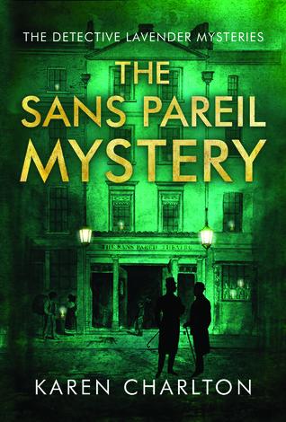 The Sans Pareil Mystery (Detective Lavender Mysteries, #2) Books