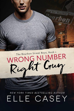Wrong Number, Right Guy (The Bourbon Street Boys, #1) Books