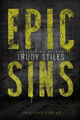 Epic Sins (Epic Fail, #1) Books