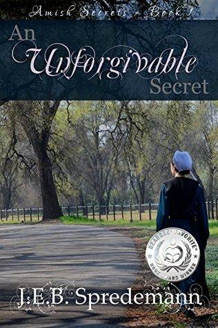An Unforgivable Secret (Amish Secrets #1) Books