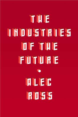 The Industries of the Future Books