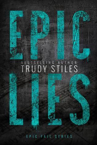 Epic Lies (Epic Fail, #2) Books