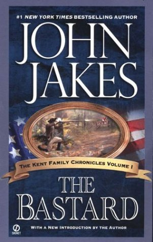 The Bastard (Kent Family Chronicles, #1) Books