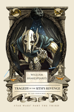 William Shakespeare's Tragedy of the Sith's Revenge (William Shakespeare's Star Wars, #3) Books