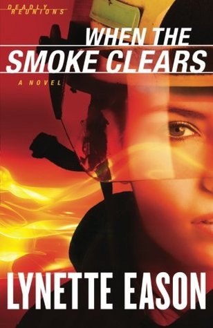When the Smoke Clears (Deadly Reunions, #1) Books