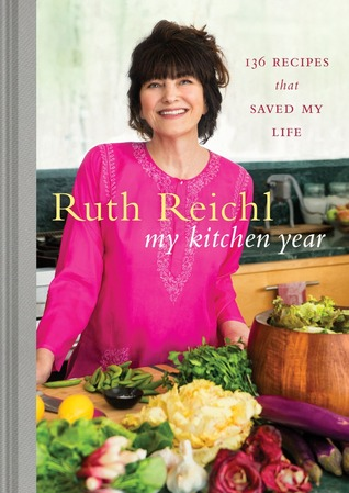My Kitchen Year: 136 Recipes That Saved My Life Books