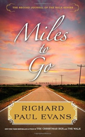 Miles to Go (The Walk, #2) Books