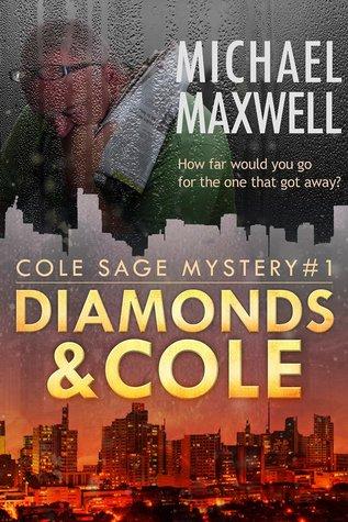 Diamonds and Cole (Cole Sage Mystery #1) Books
