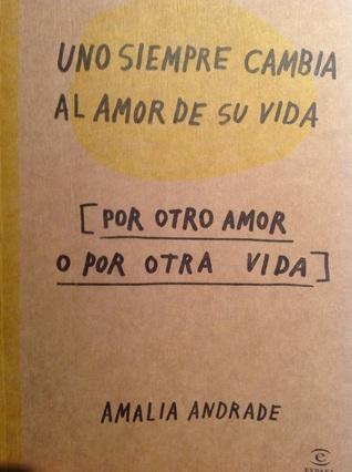 Uno siempre cambia el amor de su vida Books