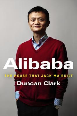 Alibaba: The House That Jack Ma Built Books