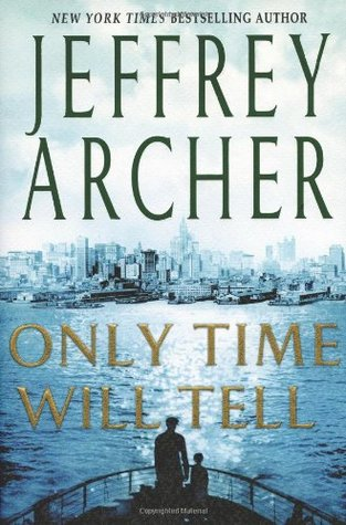 Only Time Will Tell (The Clifton Chronicles, #1) Books