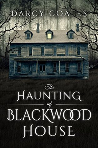 The Haunting of Blackwood House Books
