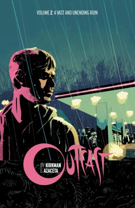 Outcast, Vol. 2: A Vast And Unending Ruin Books