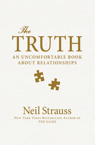 The Truth: An Uncomfortable Book About Relationships Books