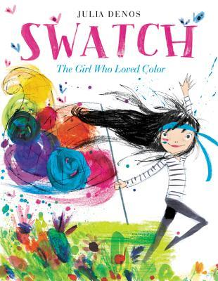 Swatch: The Girl Who Loved Color Books