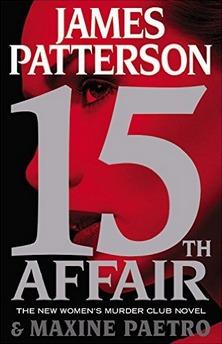 15th Affair (Women's Murder Club #15) Books