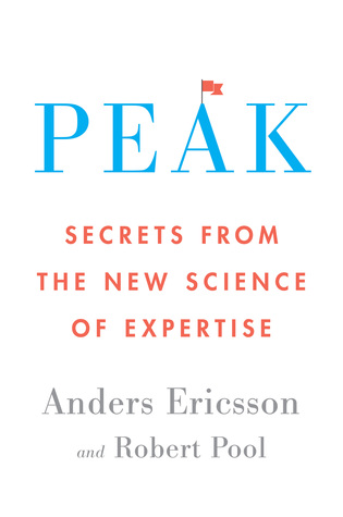 Peak: Secrets from the New Science of Expertise Books