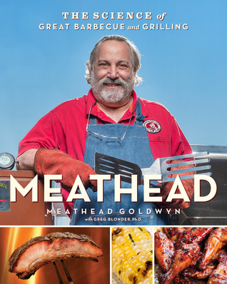 Meathead: The Science of Great Barbecue and Grilling Books