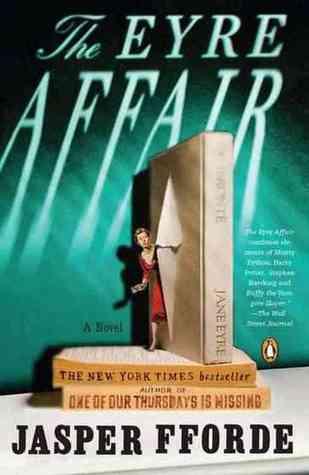 The Eyre Affair (Thursday Next, #1) Books