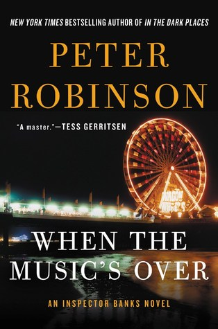 When the Music's Over (Inspector Banks #23) Books