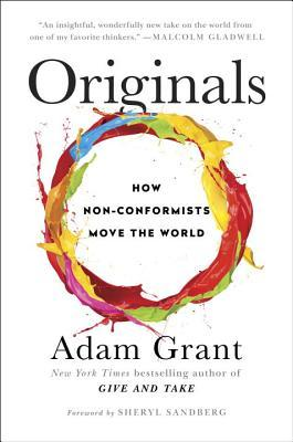 Originals: How Non-Conformists Move the World Books