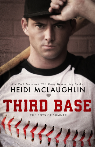 Third Base (The Boys of Summer, #1) Books