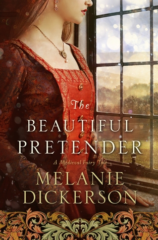 The Beautiful Pretender (A Medieval Fairy Tale, #2) Books