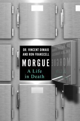 Morgue: A Life in Death Books