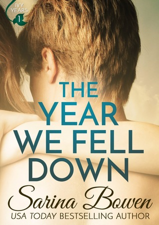 The Year We Fell Down (The Ivy Years, #1) Books