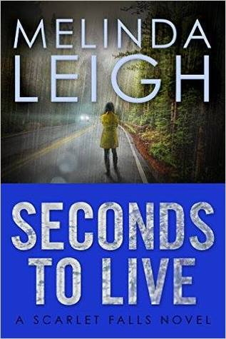 Seconds to Live (Scarlet Falls, #3) Books