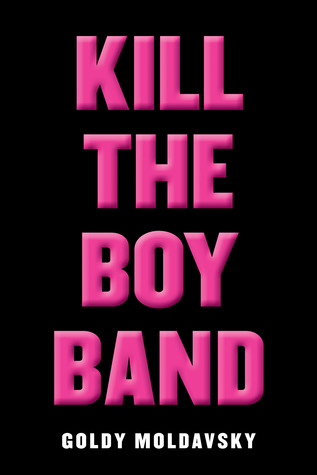 Kill the Boy Band Books