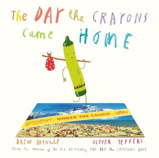 The Day the Crayons Came Home Books