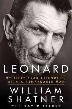 Leonard: My Fifty-Year Friendship with a Remarkable Man Books