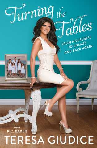 Turning the Tables: From Housewife to Inmate and Back Again Books