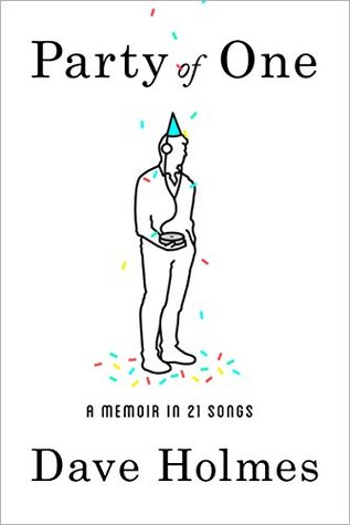 Party of One: A Memoir in 21 Songs Books