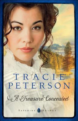 A Treasure Concealed (Sapphire Brides #1) Books