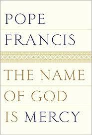 The Name of God is Mercy Books