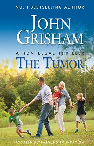 The Tumor: A Non-Legal Thriller Books