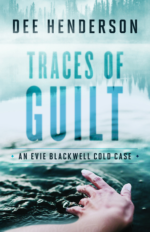 Traces of Guilt (Evie Blackwell Cold Case #1) Books