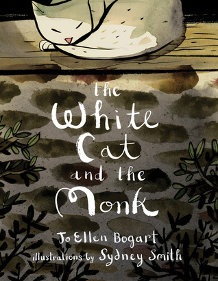 "The White Cat and the Monk: A Retelling of the Poem ""Pangur Bán"" Books"