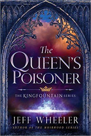 The Queen's Poisoner (Kingfountain, #1) Books