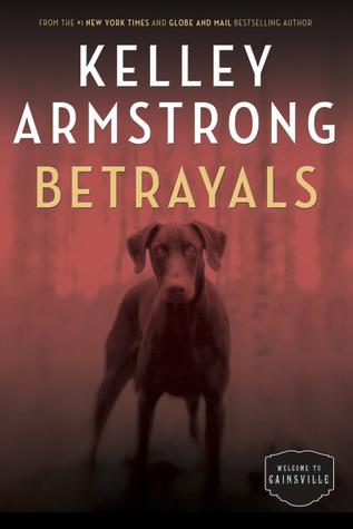 Betrayals (Cainsville, #4) Books