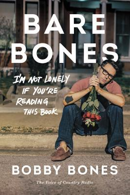 Bare Bones: I'm Not Lonely If You're Reading This Book Books
