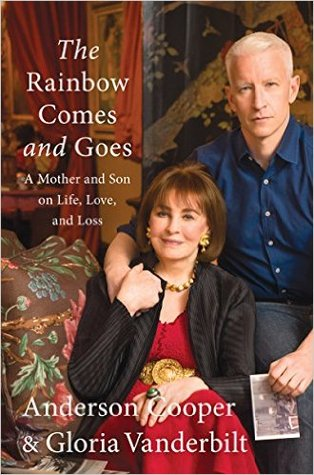 The Rainbow Comes and Goes: A Mother and Son On Life, Love, and Loss Books