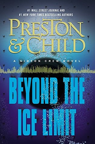 Beyond the Ice Limit (Gideon Crew, #4) Books